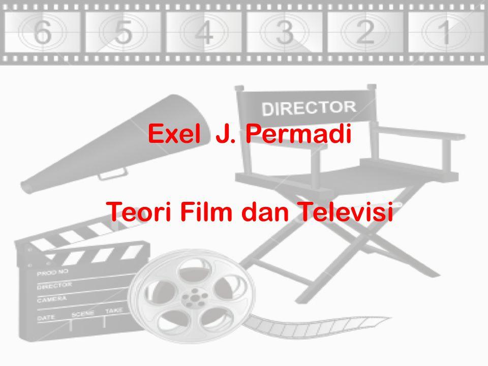 Exel J. Permadi Teori Film dan Televisi