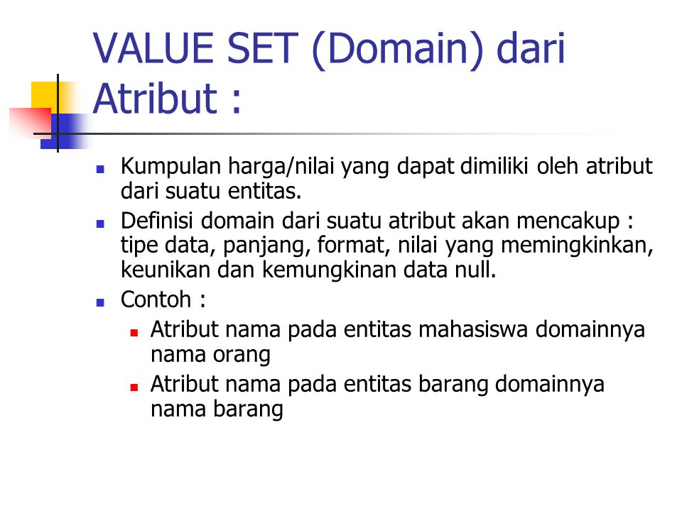 VALUE SET (Domain) dari Atribut :