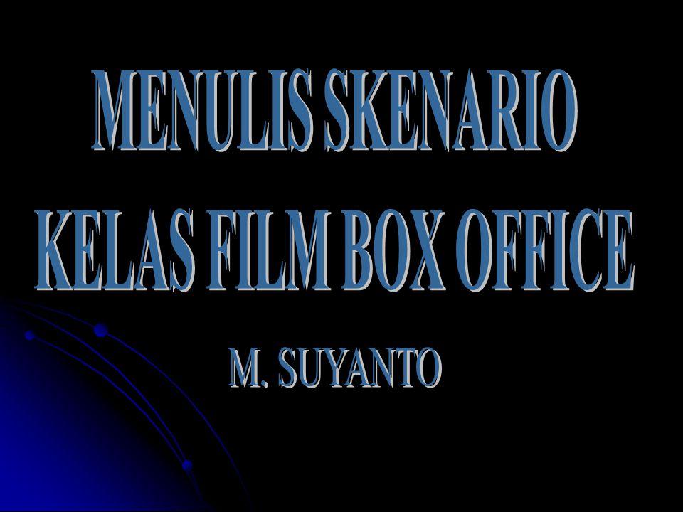 MENULIS SKENARIO KELAS FILM BOX OFFICE
