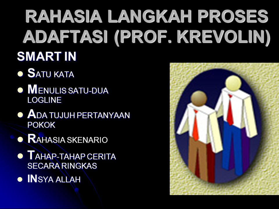 RAHASIA LANGKAH PROSES ADAFTASI (PROF. KREVOLIN)