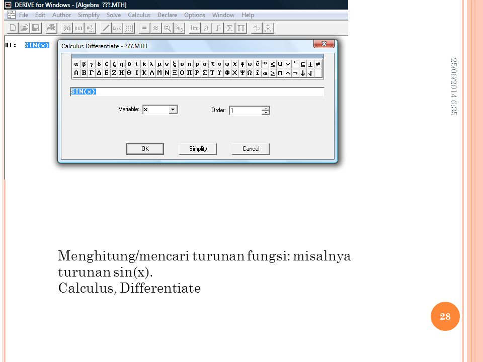 Menghitung/mencari turunan fungsi: misalnya turunan sin(x).