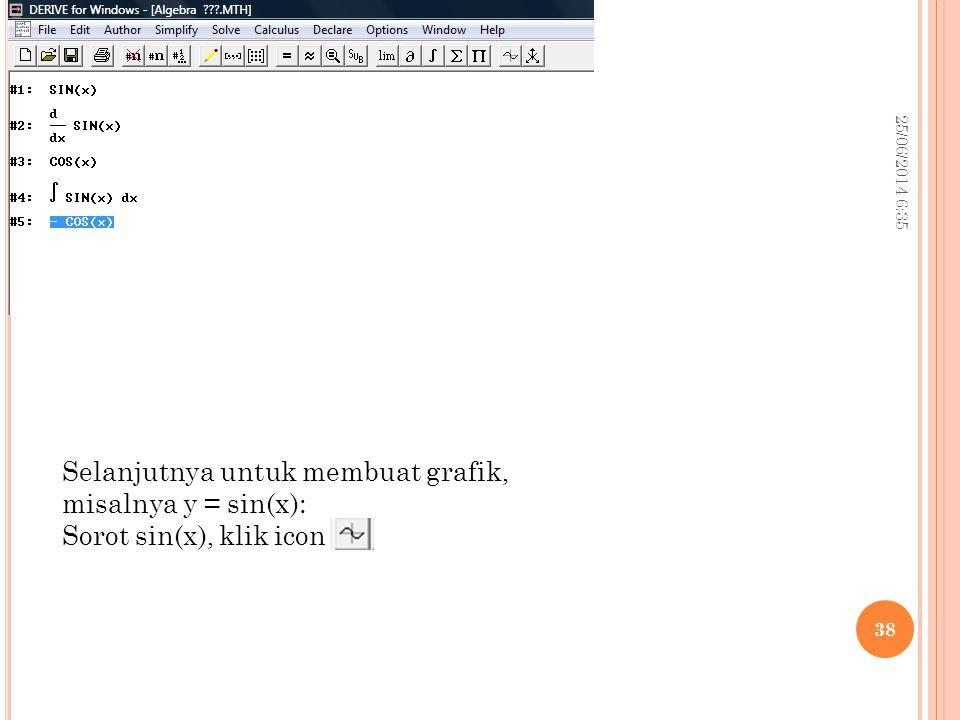 Selanjutnya untuk membuat grafik, misalnya y = sin(x):