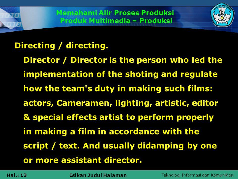 Memahami Alir Proses Produksi Produk Multimedia – Produksi