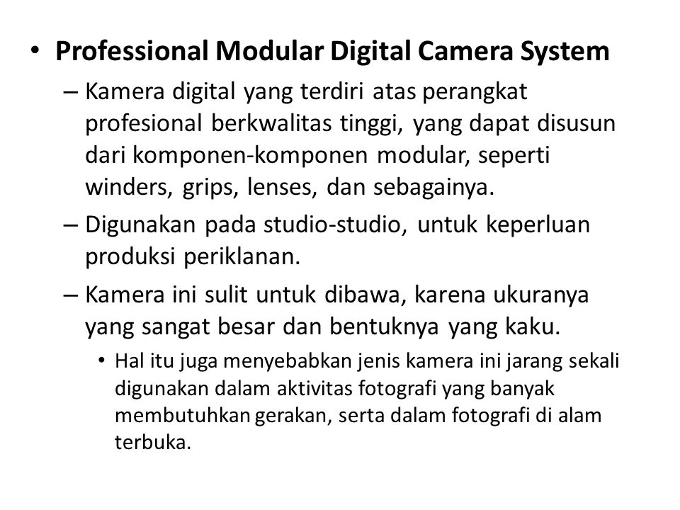 Professional Modular Digital Camera System