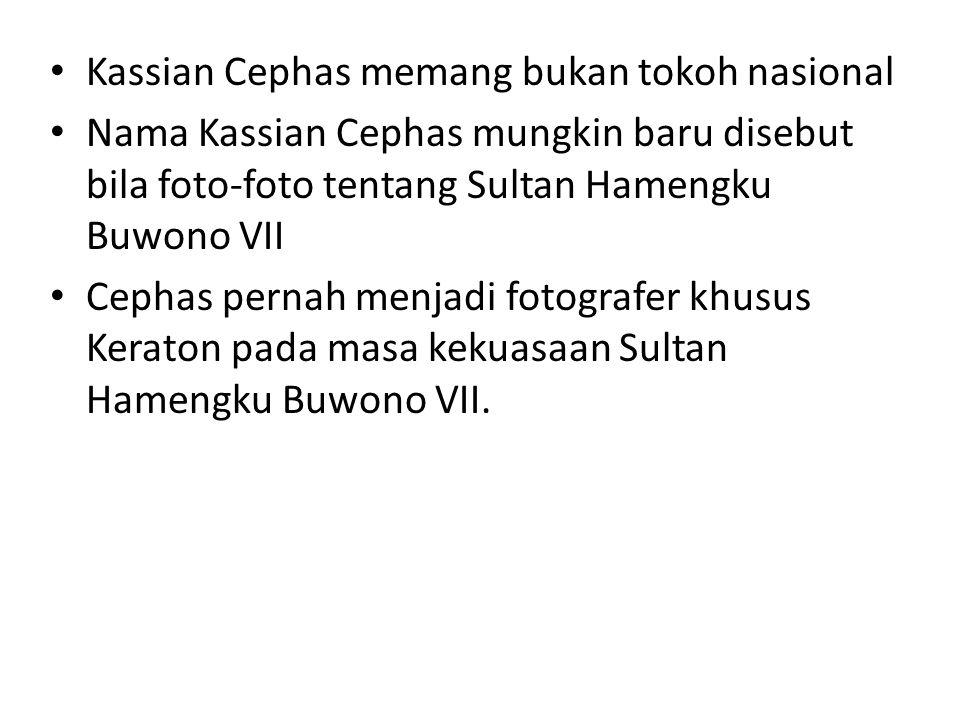 Kassian Cephas memang bukan tokoh nasional