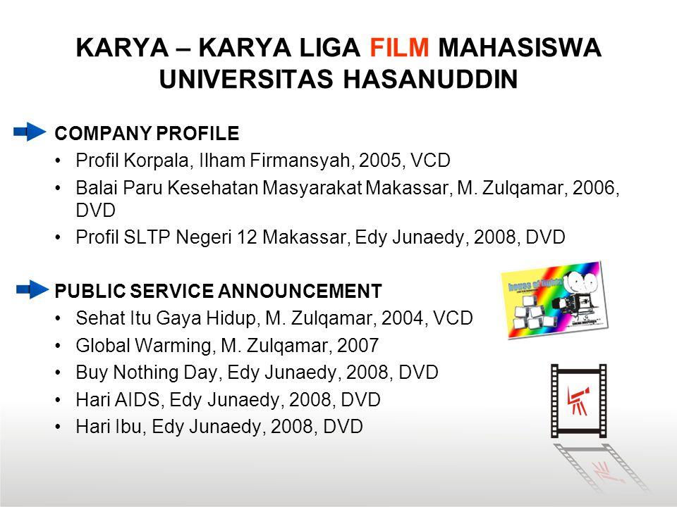 KARYA – KARYA LIGA FILM MAHASISWA UNIVERSITAS HASANUDDIN