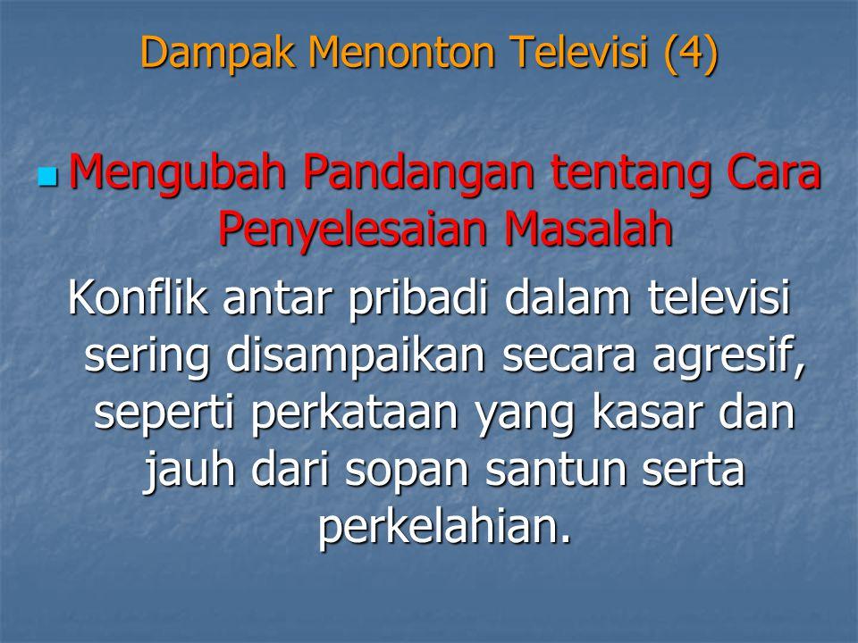 Dampak Menonton Televisi (4)