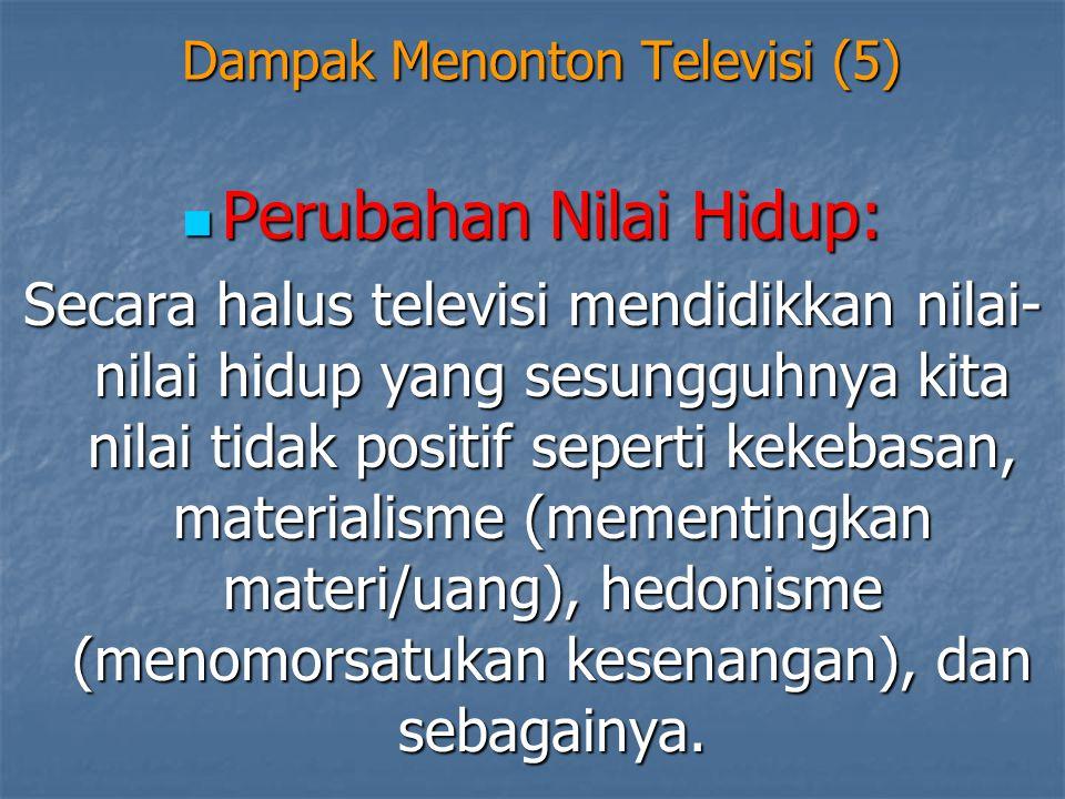 Dampak Menonton Televisi (5)