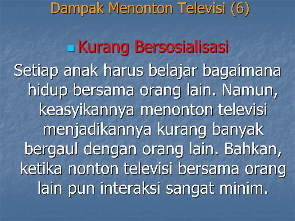 Dampak Menonton Televisi (6)