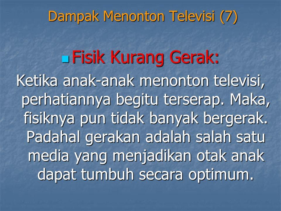 Dampak Menonton Televisi (7)