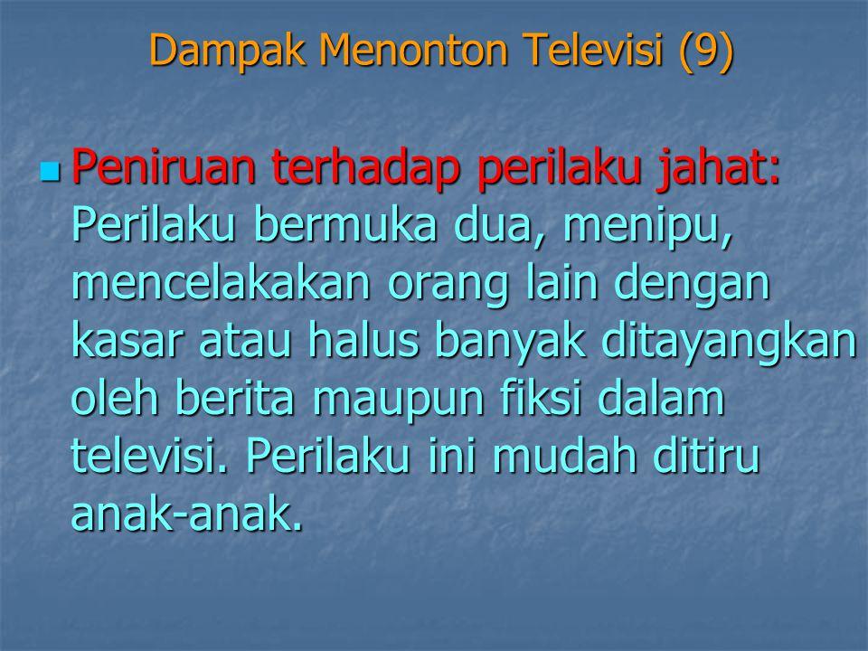 Dampak Menonton Televisi (9)