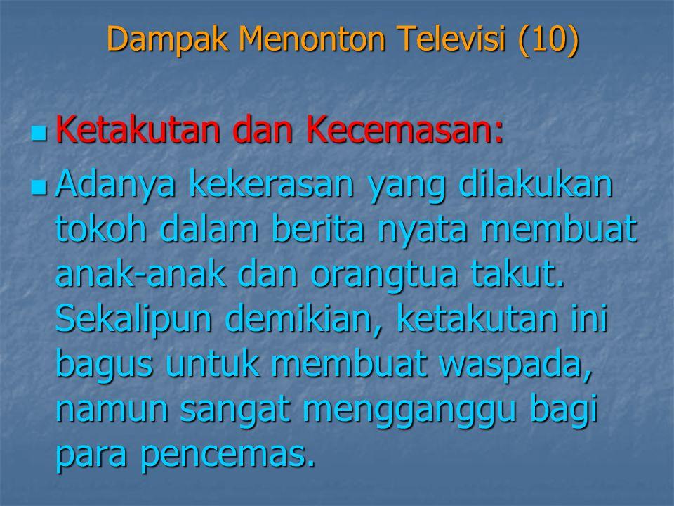 Dampak Menonton Televisi (10)