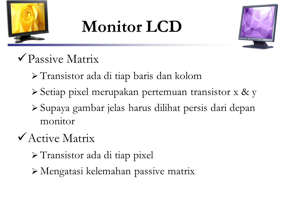 Monitor LCD Passive Matrix Active Matrix