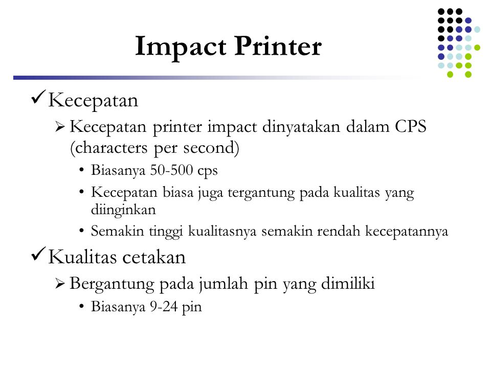 Impact Printer Kecepatan Kualitas cetakan