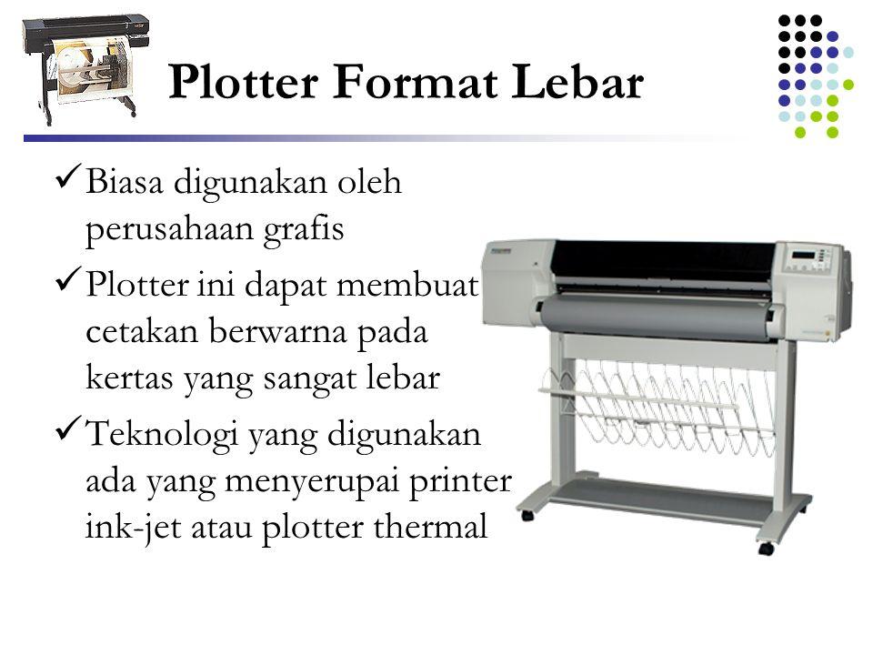 Plotter Format Lebar Biasa digunakan oleh perusahaan grafis