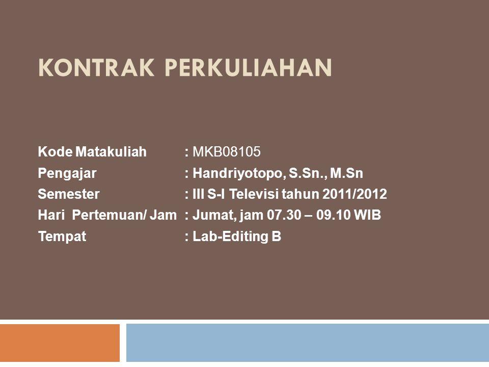 Kontrak Perkuliahan Kode Matakuliah : MKB08105