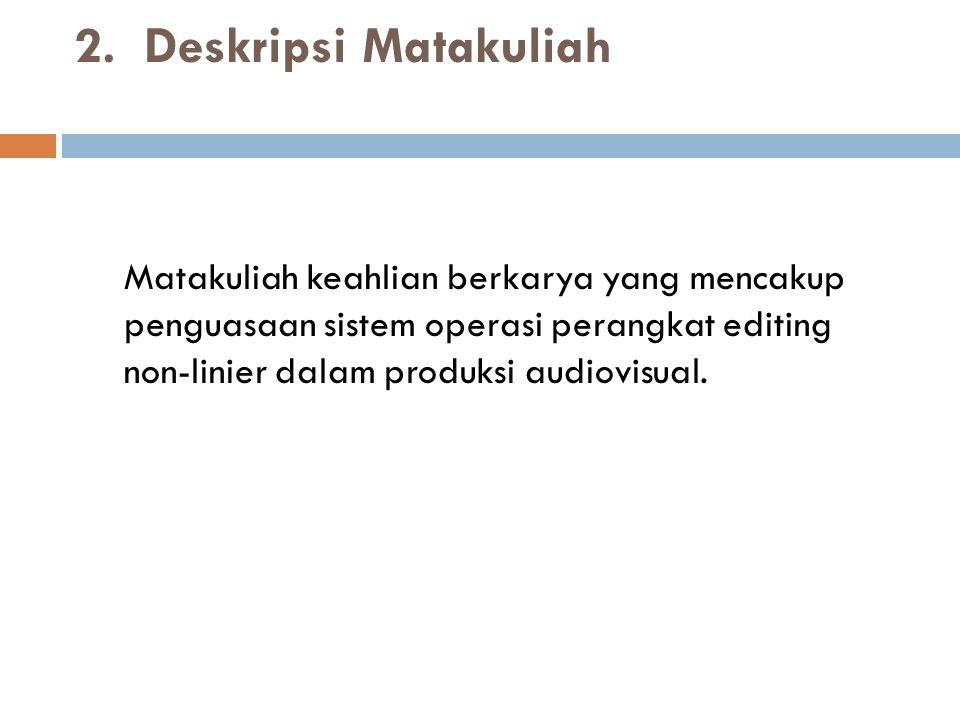 2. Deskripsi Matakuliah