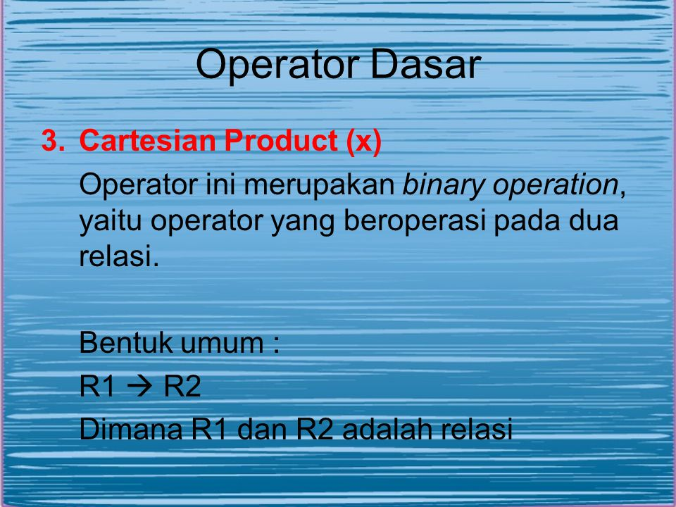 Operator Dasar Cartesian Product (x)
