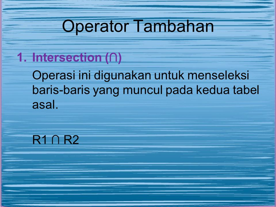 Operator Tambahan Intersection (∩)