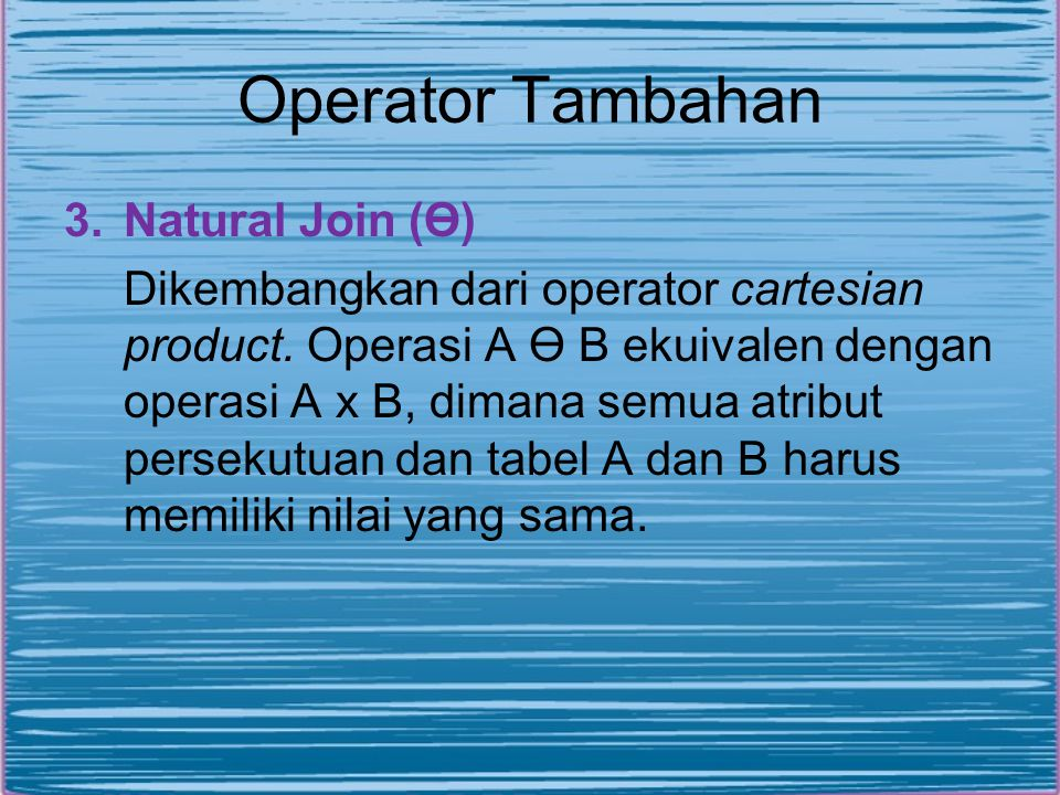 Operator Tambahan Natural Join (Ө)