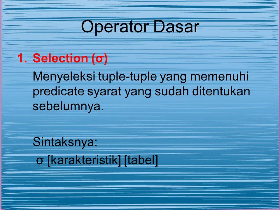 Operator Dasar Selection (σ)