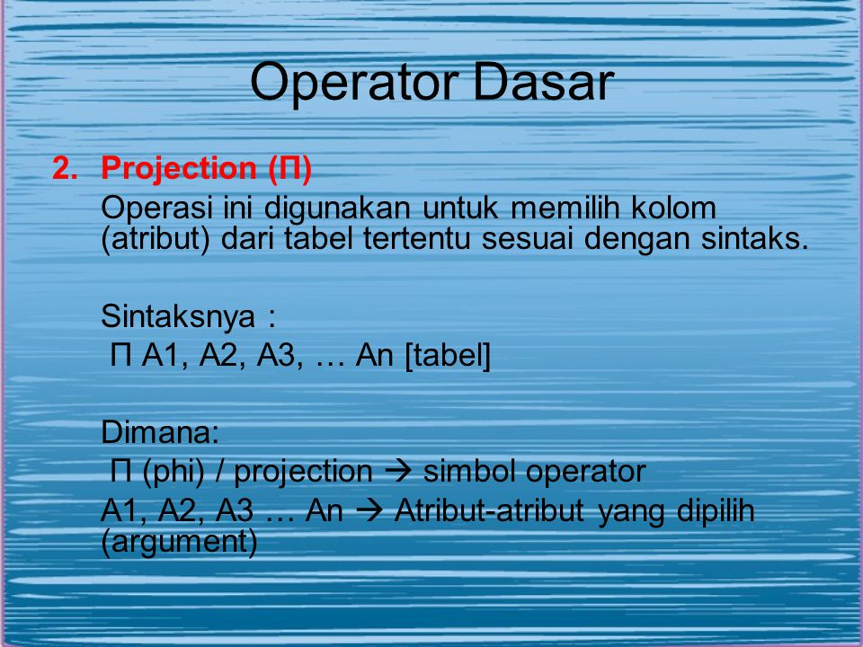 Operator Dasar Projection (П)
