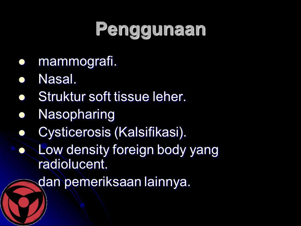 Penggunaan mammografi. Nasal. Struktur soft tissue leher. Nasopharing