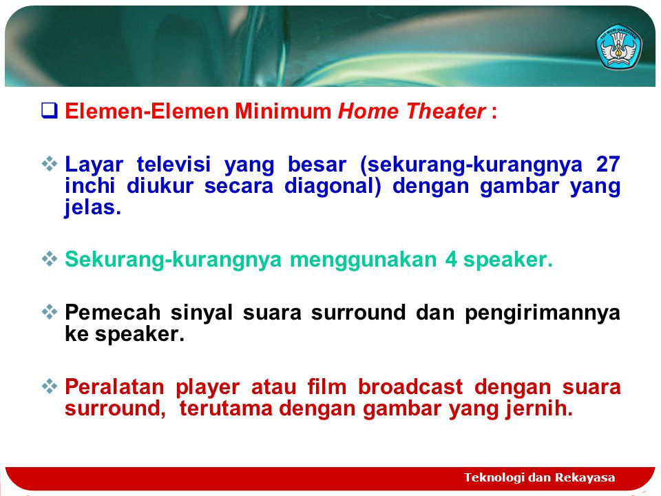 Elemen-Elemen Minimum Home Theater :