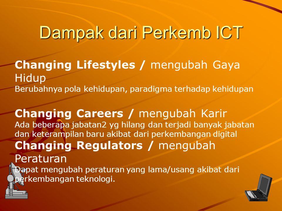 Dampak dari Perkemb ICT