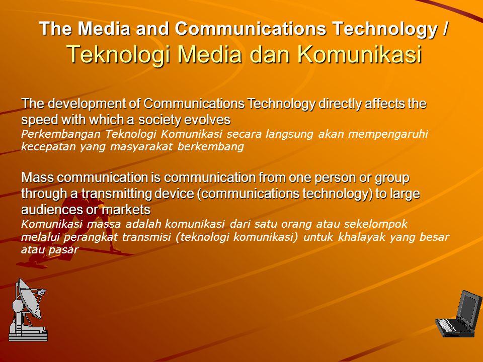 The Media and Communications Technology / Teknologi Media dan Komunikasi