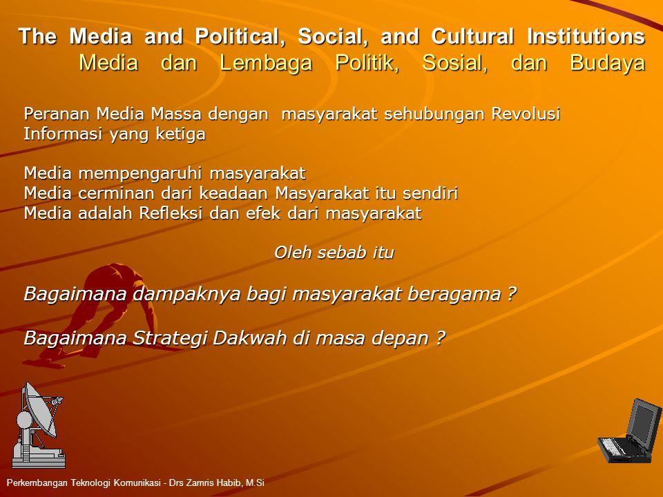 The Media and Political, Social, and Cultural Institutions Media dan Lembaga Politik, Sosial, dan Budaya