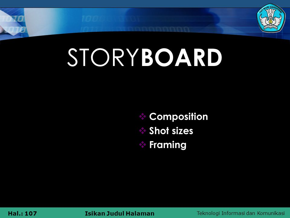 STORYBOARD Composition Shot sizes Framing