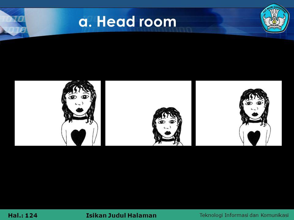 a. Head room 2 3 1