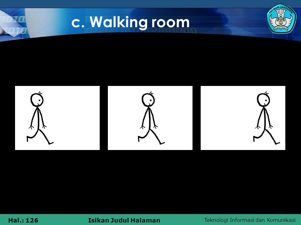c. Walking room