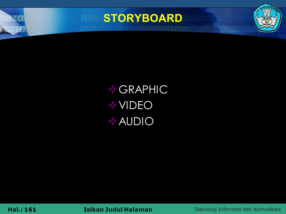 STORYBOARD GRAPHIC VIDEO AUDIO