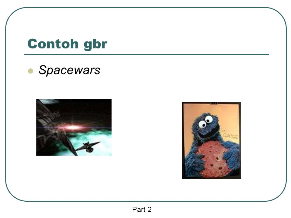 Contoh gbr Spacewars Part 2