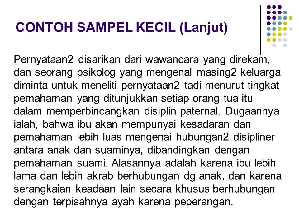 CONTOH SAMPEL KECIL (Lanjut)