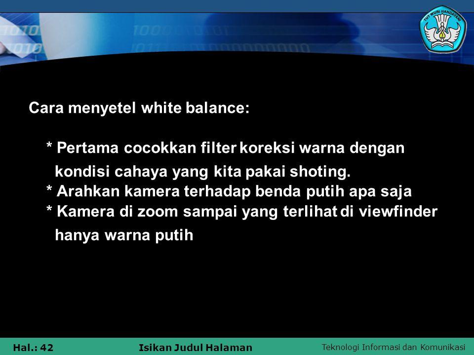 Cara menyetel white balance: