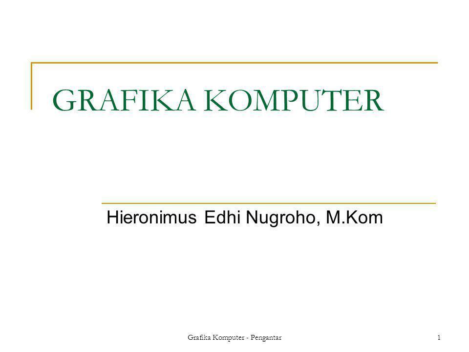 Hieronimus Edhi Nugroho, M.Kom