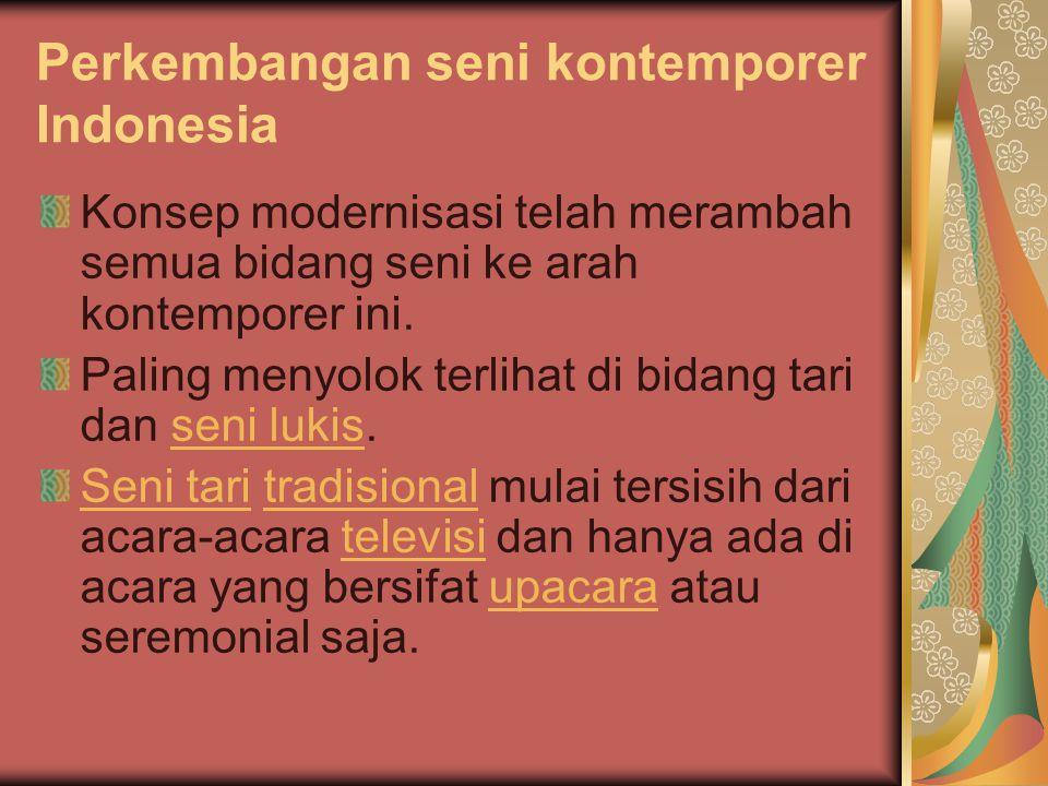 Perkembangan seni kontemporer Indonesia