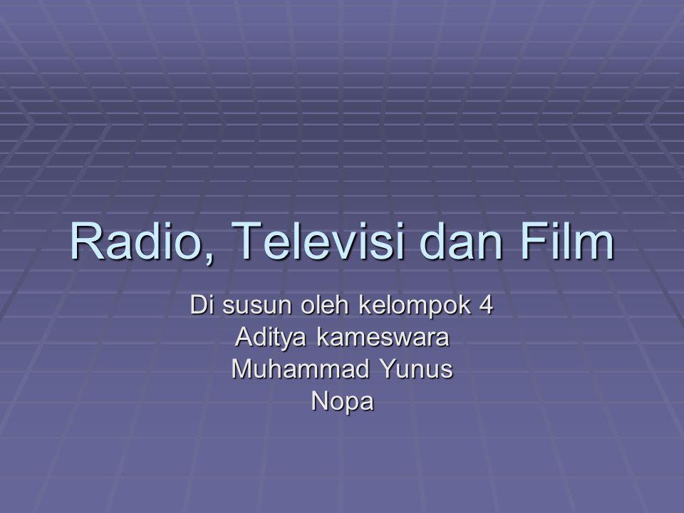 Radio, Televisi dan Film