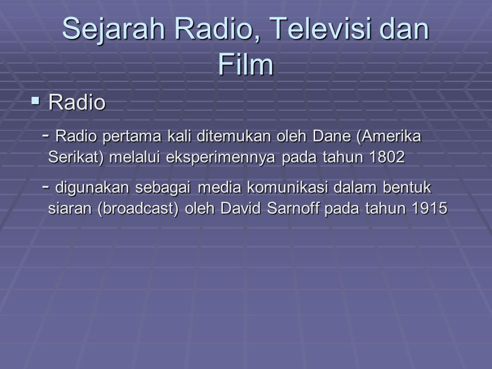 Sejarah Radio, Televisi dan Film