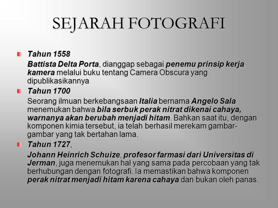 SEJARAH FOTOGRAFI Tahun 1558