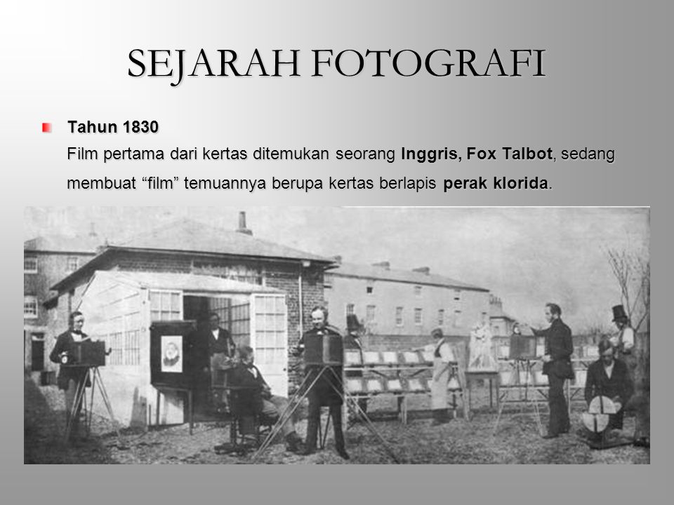 SEJARAH FOTOGRAFI Tahun 1830