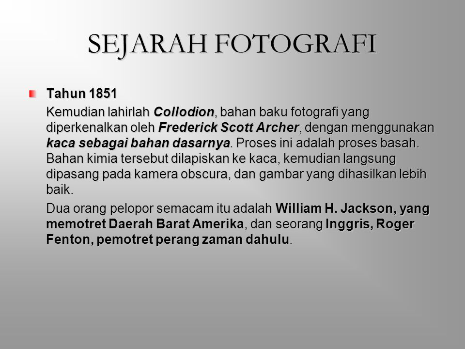 SEJARAH FOTOGRAFI Tahun 1851