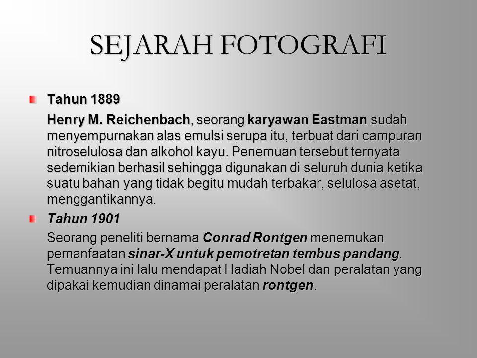 SEJARAH FOTOGRAFI Tahun 1889 Tahun 1901