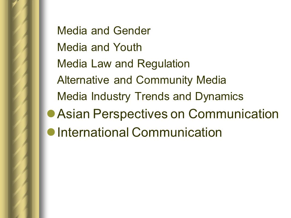Asian Perspectives on Communication International Communication
