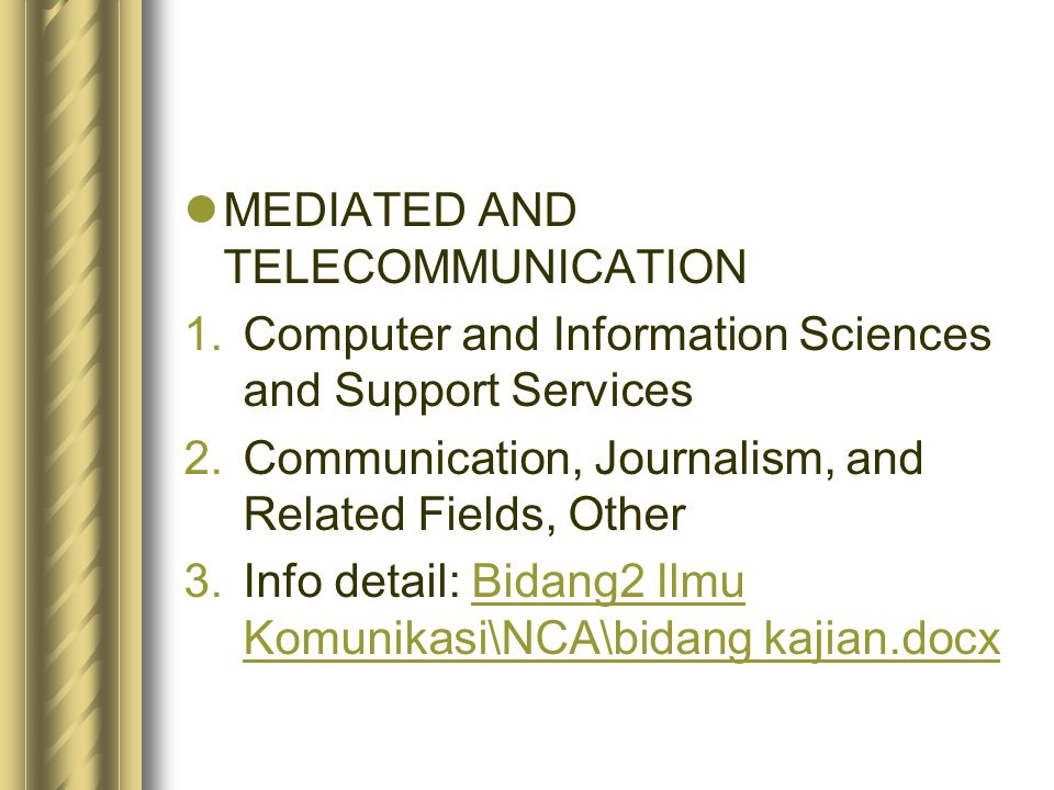 MEDIATED AND TELECOMMUNICATION