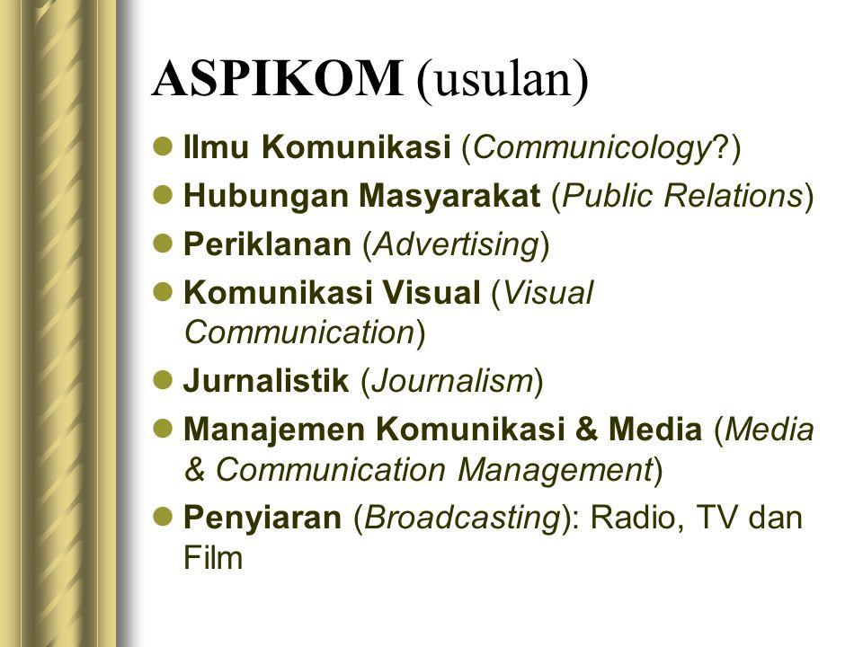 ASPIKOM (usulan) Ilmu Komunikasi (Communicology )