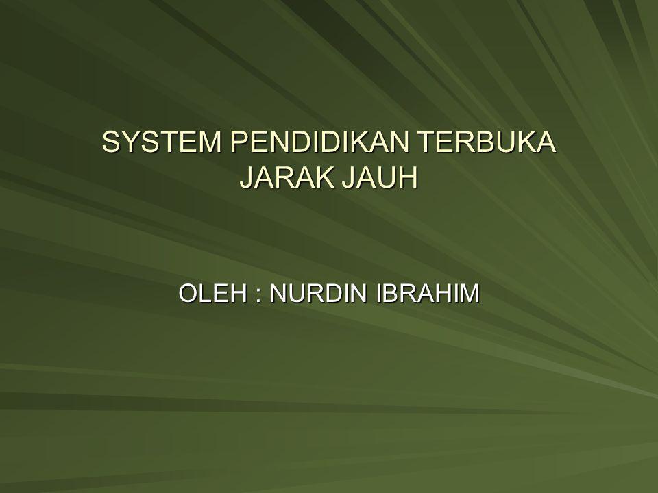 SYSTEM PENDIDIKAN TERBUKA JARAK JAUH